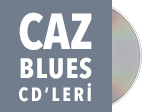 Caz - Blues CD'leri